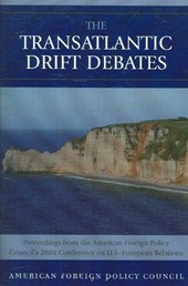 The Transatlantic Drift Debates
