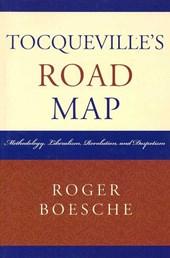 Tocqueville's Road Map