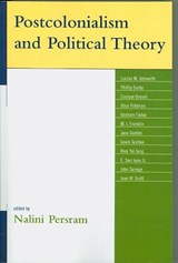 Postcolonialism and Political Theory | Nalini Persram |
