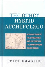 The Other Hybrid Archipelago | Peter Hawkins |