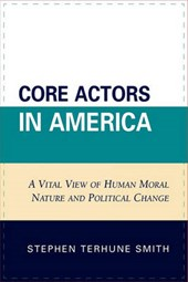 Core Actors in America