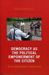 Democracy as the Political Empowerment of the Citizen | Majid Behrouzi |
