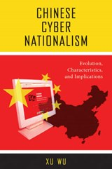 Chinese Cyber Nationalism | Xu Wu |