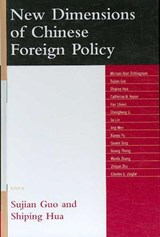 New Dimensions of Chinese Foreign Policy | Guo, Sujian ; Hua, Shiping |