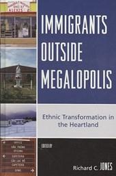 Immigrants Outside Megalopolis