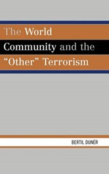 The World Community and the 'Other' Terrorism | Bertil Duner |