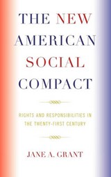 The New American Social Compact | Jane A. Grant |