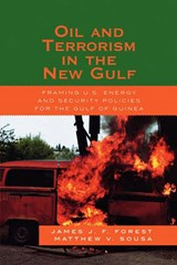 Oil and Terrorism in the New Gulf | James J. Forest |