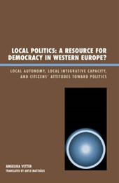 Local Politics a Resource for Democracy in Western Europe