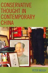 Conservative Thought in Contemporary China | Peter R. Moody |
