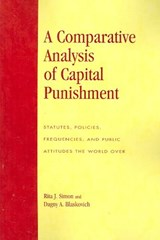A Comparative Analysis of Capital Punishment | Rita James Simon |