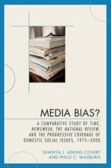 Media Bias | Covert, Tawnya J. Adkins ; Wasburn, Philo C. |