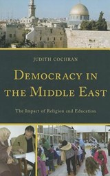 Democracy in the Middle East | Judith Cochran |