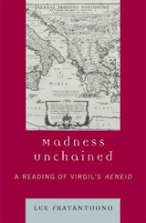 Madness Unchained | Lee Fratantuono |