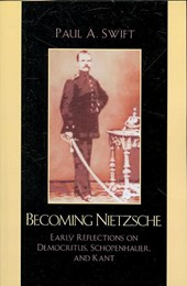 Becoming Nietzsche