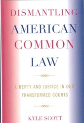 Dismantling American Common Law