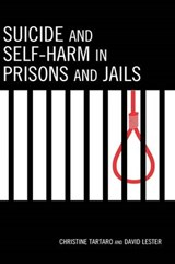 Suicide and Self-Harm in Prisons and Jails | Christine Tartaro |
