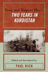 Iraq and Rupert Hay's Two Years in Kurdistan | Paul J. Rich |