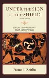Under the Sign of the Shield | Froma I. Zeitlin |