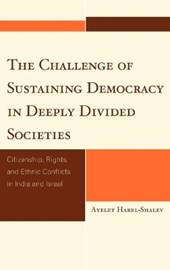 The Challenge of Sustaining Democracy in Deeply Divided Societies