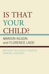 Is That Your Child? | Marion Kilson |