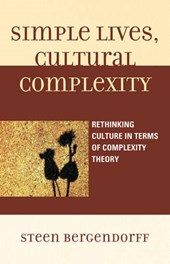Simple Lives, Cultural Complexity | Steen Bergendorff |