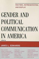 Gender and Political Communication in America | Janis L. Edwards |