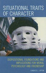 Situational Traits of Character | Candace L. Upton |