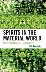 Spirits in the Material World | Gil Germain |