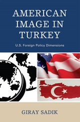 American Image in Turkey | Giray Sadik |