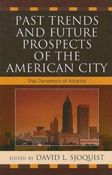 Past Trends and Future Prospects of the American City | auteur onbekend |