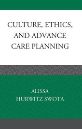 Culture, Ethics, and Advance Care Planning