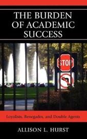 The Burden of Academic Success