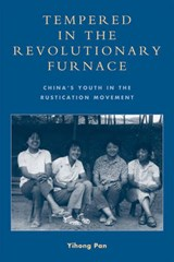 Tempered in the Revolutionary Furnace | Yihong Pan |