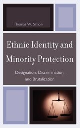 Ethnic Identity and Minority Protection | Thomas W. Simon |