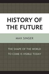 History of the Future | Max Singer |