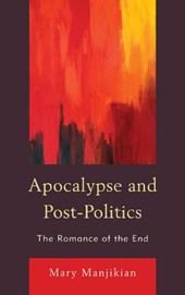 Apocalypse and Post-Politics