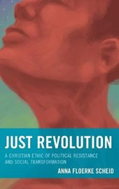 Just Revolution | Anna Floerke Scheid |