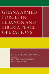 Ghana Armed Forces in Lebanon and Liberia Peace Operations