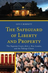 The Safeguard of Liberty and Property | Guy F. Burnett |