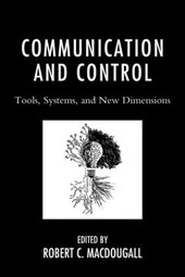 Communication and Control | Robert C. Macdougall |