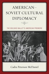 American Soviet Cultural Diplomacy