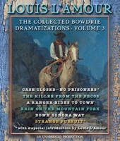 The Collected Bowdrie Dramatizations