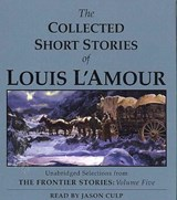 The Collected Short Stories of Louis l'Amour | Louis L'amour |