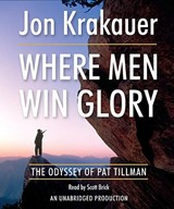 Where Men Win Glory | Jon Krakauer |