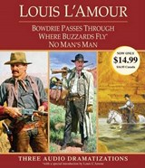 Bowdrie Passes Through / Where Buzzards Fly / No Man's Man | Louis L'amour |