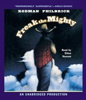 Freak the Mighty | W. R. Philbrick |