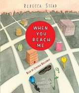 When You Reach Me | Rebecca Stead |