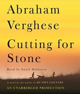 Cutting for Stone | Abraham Verghese |