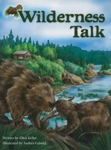 Wilderness Talk | Ellen Keller |